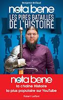 Les quinze pires batailles de l'histoire de benjamin Brillaud