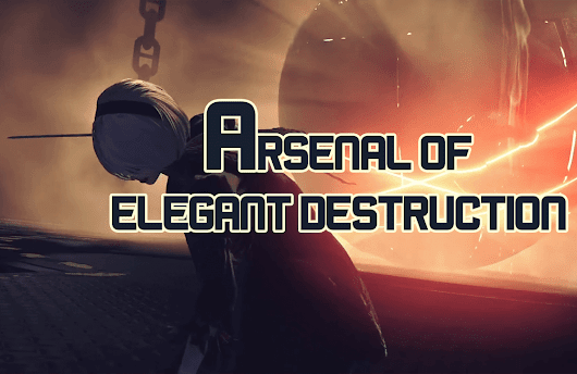 "NieR: AUTOMATA ""ARSENAL OF ELEGANT DESTRUCTION"" TRAILER"