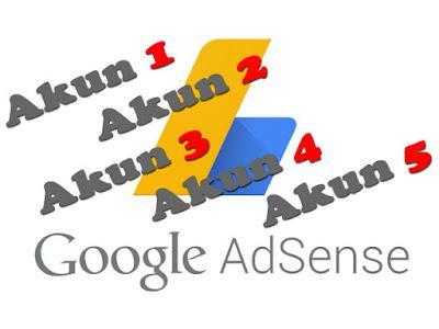 Punya Lebih dari Satu Akun Google Adsense