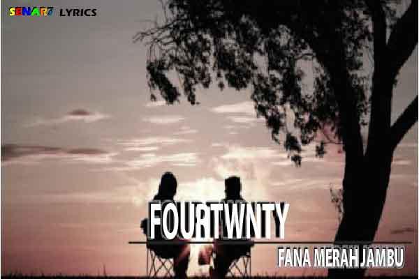 Lirik Lagu Fana Merah Jambu Fourtwnty