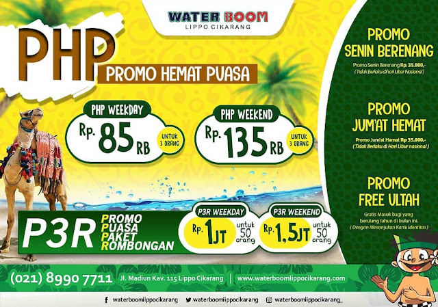 #WaterBoomLippoCikarang - #Promo Hemat Puasa PHP , P3R & Ultah