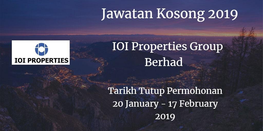 Jawatan Kosong IOI Properties Group Berhad 20 January - 17 February 2019