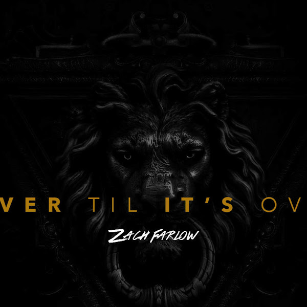 Zach Farlow - Over 'Til It's Over Cover