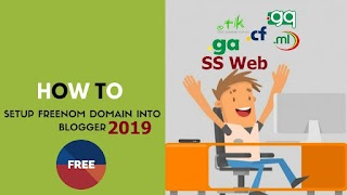 How To Setup Free Custom Domains (.Tk, .Ml, .Cf, .Ga, .Gq)To Blogger 2019