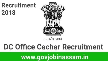 DC Office Cachar Recruitment 2018,govjobinassam, nhm recruitment