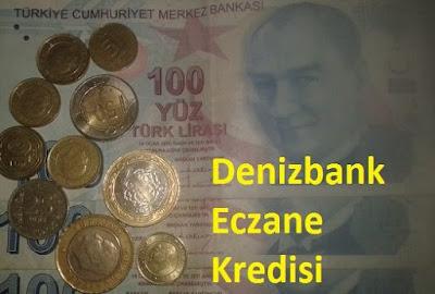 Denizbank Eczane Kredisi