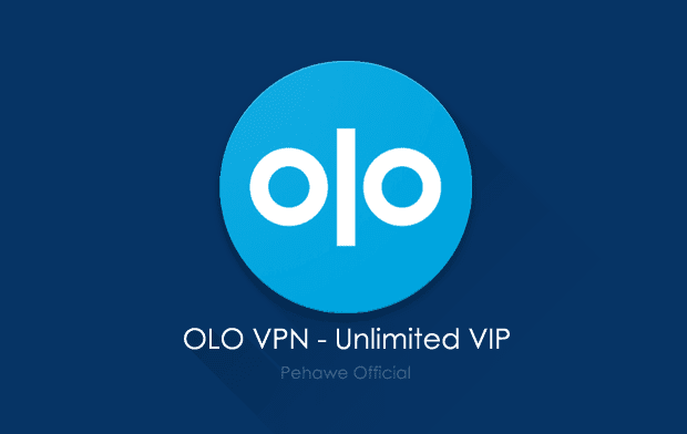 OLO VPN - Unlimited VIP v1.6.5 Apk