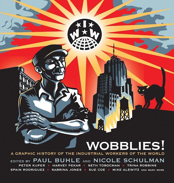 what i m reading: political graphic nonfiction: wobblies, studs terkel s working, people s history of american empire