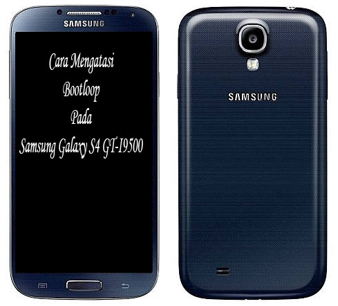 Cara Mengatasi Bootloop Pada Samsung Galaxy S4 GT-I9500 via Odin (Flashing)