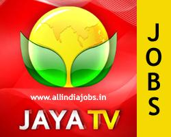 Jaya TV Jobs
