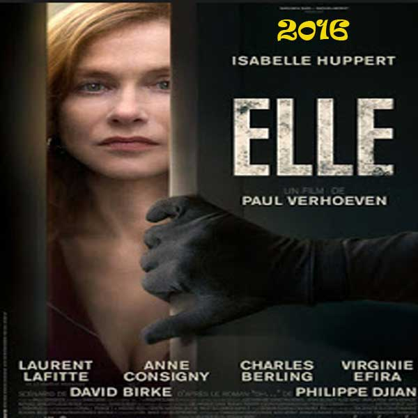Elle, Film Elle, Elle Synopsis, Elle Trailer, Elle Review, Download Poster Film Elle 2016