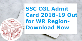 SSC CGL Admit Card 2018-19 Out for Western Region: Download Now
