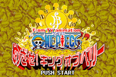 【GBA】海賊王:目標!賞金之王!+金手指,From TV Animation One Piece-Mezase! King of Berry!