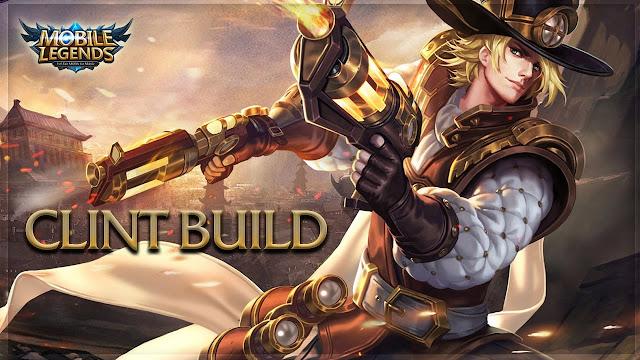 Clint Build, Skill, Harga, Ability, Emblem Yang Cocok, Hingga Tips - Tips Menggunakannya
