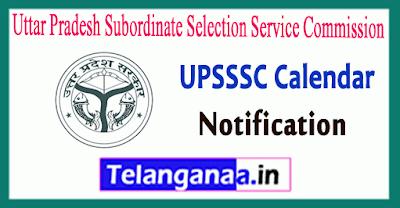 UPSSSC Uttar Pradesh Subordinate Selection Service Commission Calendar