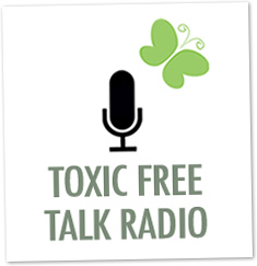 My Interview on Toxic Free Talk Radio