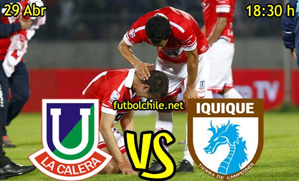 VER STREAM YOUTUBE RESULTADO EN VIVO, ONLINE:  Unión La Calera vs Deportes Iquique