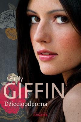 """""""Dziecioodporna"""" – Emily Giffin"""