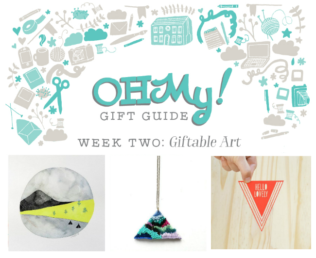 http://ohmyhandmade.com/2014/head/oh-my-gift-guide-giftable-art/