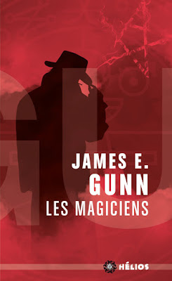 Les magiciens de James E. Gunn