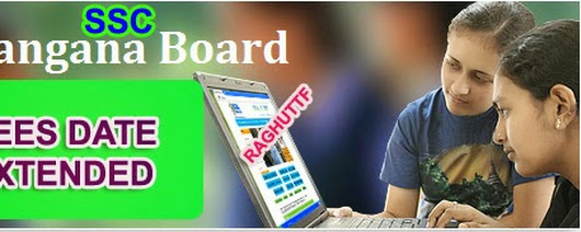 TELANGANA SSC BOARD FEES DATES EXTENDED