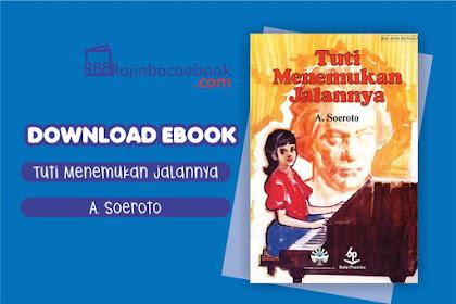 Download Novel Tuti Menemukan Jalannya Karya A. Soeroto Pdf