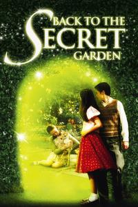 Watch Back To The Secret Garden 2001 Movie Online Free Yify Tv