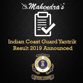Indian Coast Guard Yantrik Result 2019 Announced