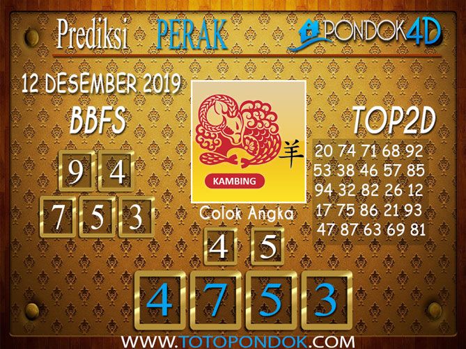 Prediksi Togel PERAK PONDOK4D 12 DESEMBER 2019