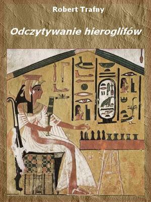 odczytywanie hieroglifów pdf robert trafny
