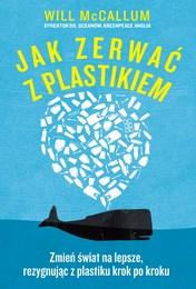 http://lubimyczytac.pl/ksiazka/4860813/jak-zerwac-z-plastikiem-zmien-swiat-na-lepsze-rezygnujac-z-plastiku-krok-po-kroku