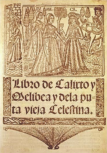 La Celestina; Tragicomedia de Calixto y Melibea