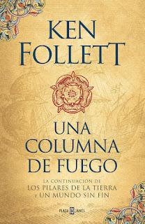 """""""Una columna de fuego"""" de Ken Follett"""