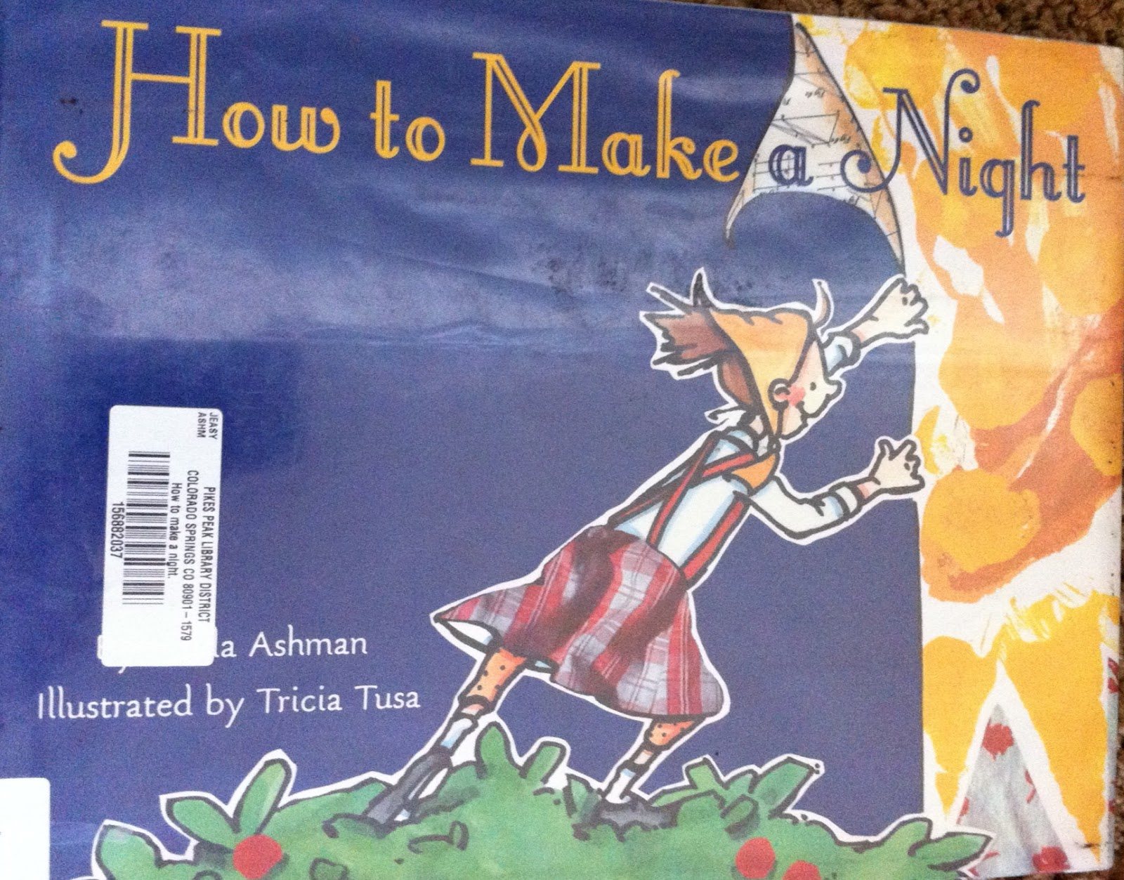 Stacy S Jensen Perfect Picture Book How To Make A Night