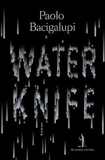 Paolo Bacigalupi - Water Knife