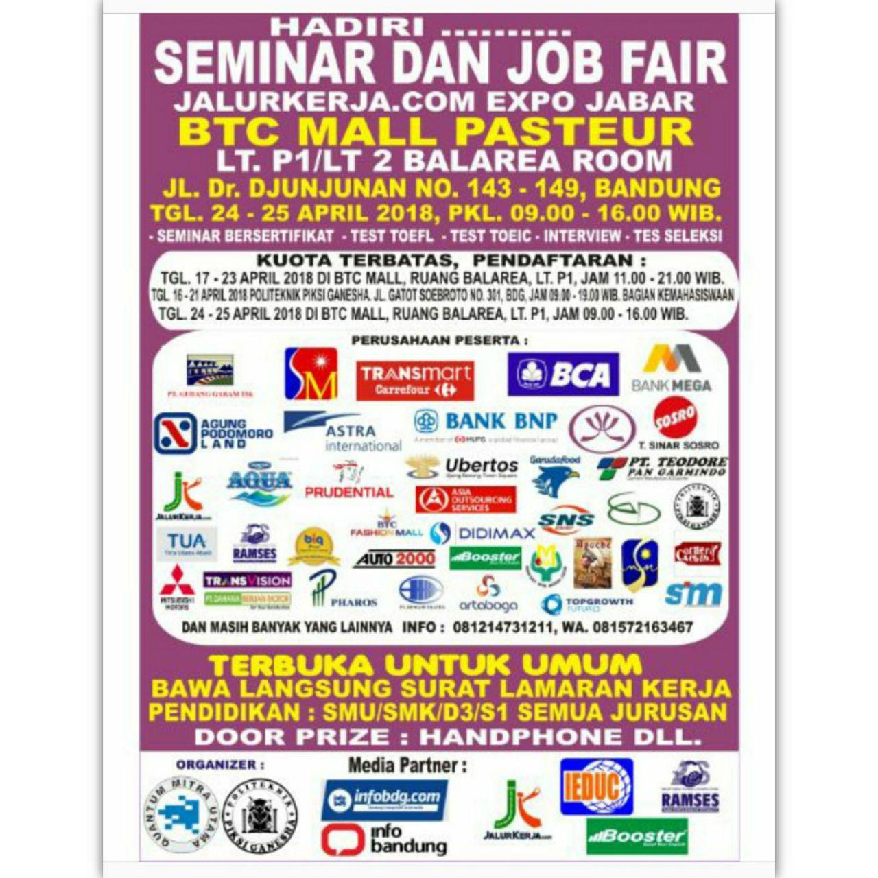 Seminar Dan Job Fair BTC Mall Pasteur Bandung 24 - 25 April 2018