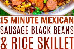 15-Minute Mexican Sausage, Black Beans, and Rice Skillet