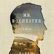 Book Review: Mr Rochester by Sarah Shoemaker