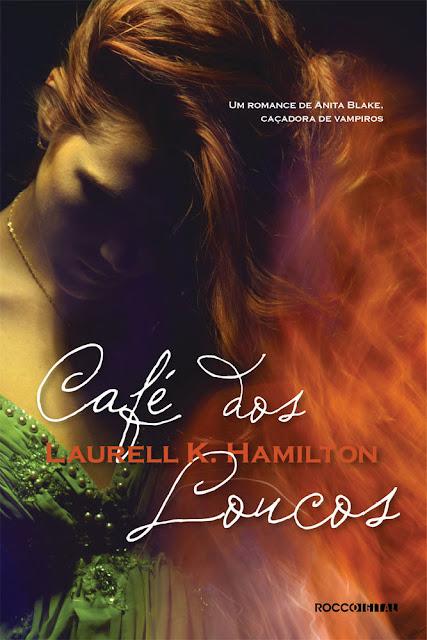 Café dos Loucos Laurell K. Hamilton