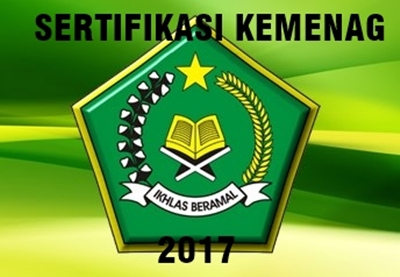 Daftar Sertifikasi Kemenag 2017 Beserta Draft Pesyaratan Terbaru