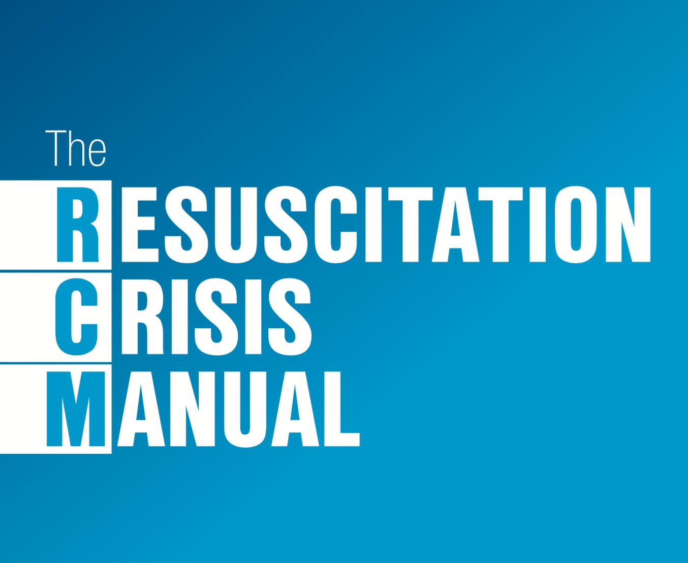 The resuscitation Crisis Manual Book