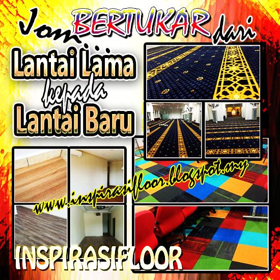 tukar lantai lama kepada lantai baru - vinyl @ karpet kos murah. khidmat seluruh malaysia. Inspirasi Floor