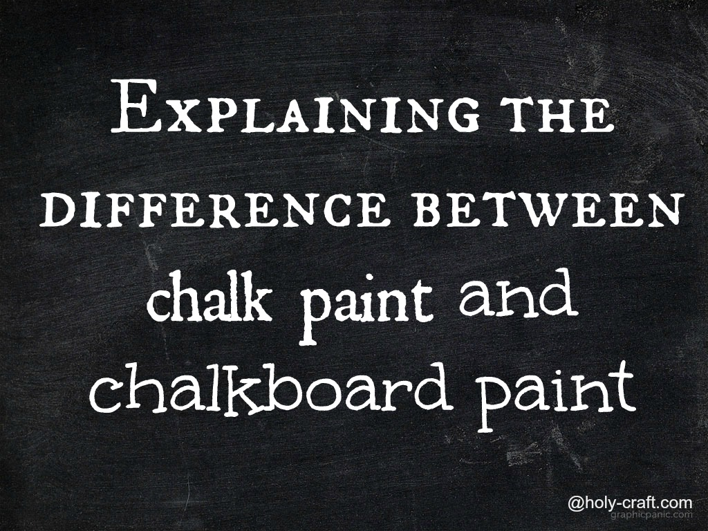 Explaining The Difference Between Chalk Paint And Chalkboard
