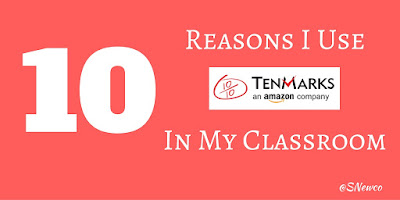 10 Reasons I Use @TenMarks Math In My Classroom