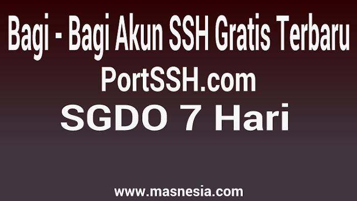 Bagi Akun SSH 7 Hari SGDO PortSSH Gratis Terbaru 07 Agustus 2017