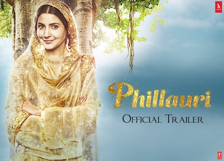 Phillauri 2017 Official Trailer 720p HD Download