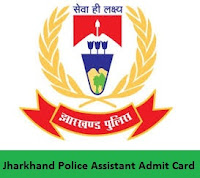 Jharkhand Police Assistant Admit Card