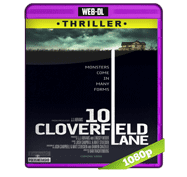 Avenida Cloverfield 10 (2016) Web-DL 1080p Audio Dual Latino/Ingles 5.1