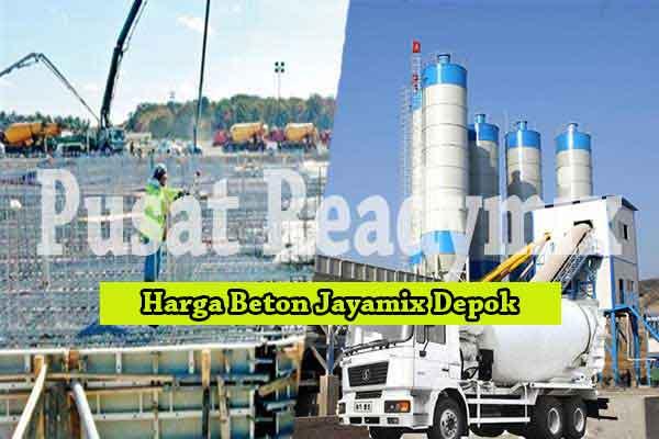 Harga Jayamix Depok, Harga Beton Jayamix Depok, Harga Beton Jayamix Depok Per m3 2019