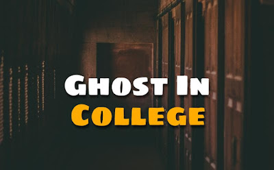 Ghost In College ( Scary Stories )